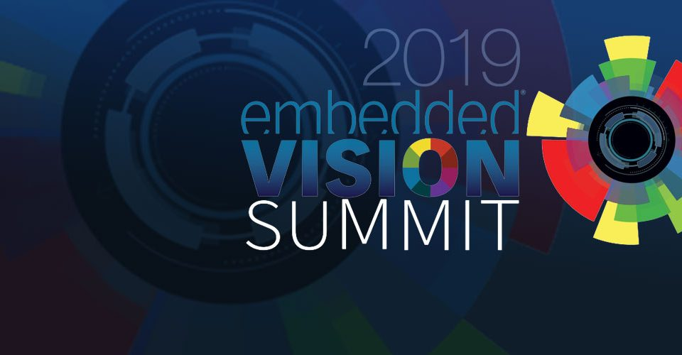 Embedded Vision Alliance Announces 2019 Vision Product of the Year Award Winners